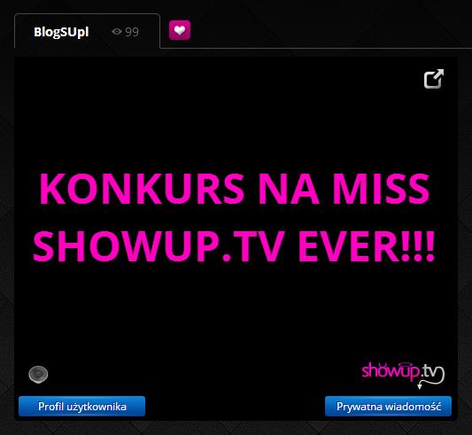 KONKURS NA MISS SHOWUP.TV EVER!!!