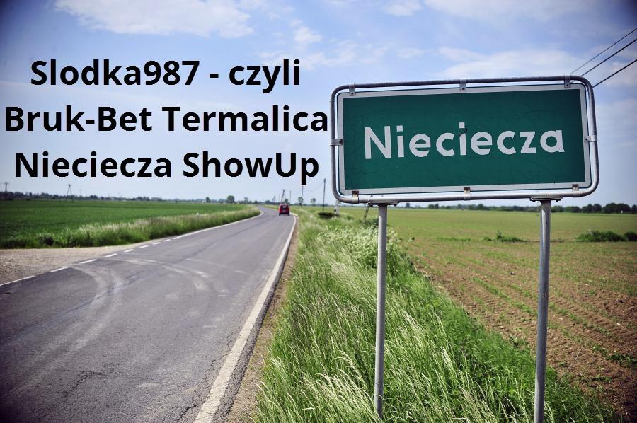 Slodkaa987 – czyli Bruk-Bet Termalica Nieciecza ShowUp.tv
