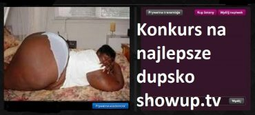 Konkurs na NAJLEPSZE DUPSKO SHOWUP.TV !!!