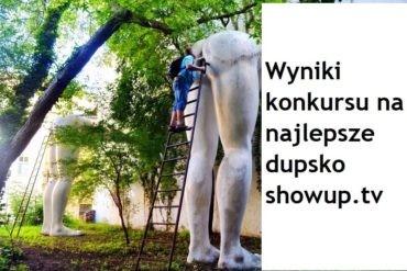 Wyniki konkursu na najlepsze pośladki ShowUp.tv !!!