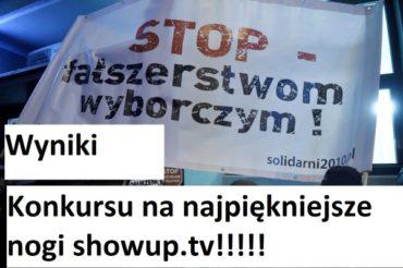 KONKURS NA NAJPIĘKNIEJSZE NOGI SHOWUP.TV – ROZSTRZYGNIĘCIE!!!!