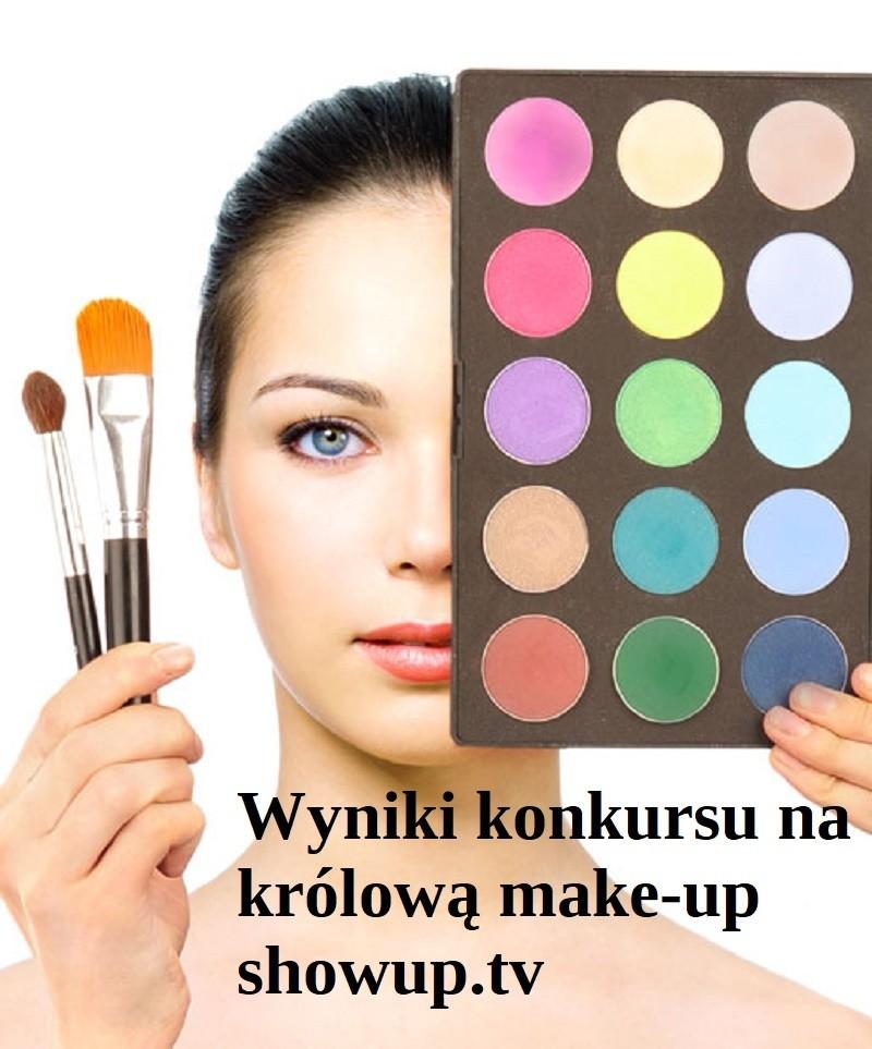 Wyniki konkursu na Królową make up ShowUp.tv