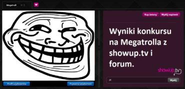 Konkurs na Megatrolla ShowUp.tv i ForumSU rozstrzygnięty!!