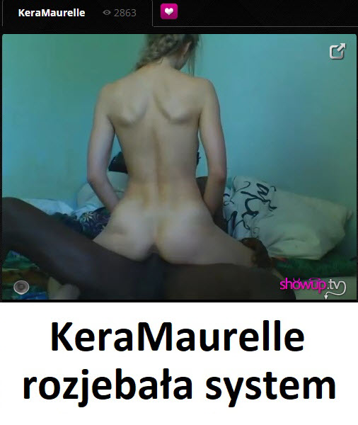Epicka transmisja KeraMaurelle na ShowUp.tv
