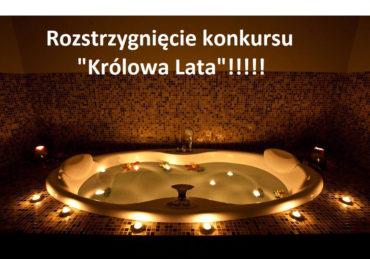 """Rozstrzygnięcie konkursu na """"Królową Lata""""!!!"""